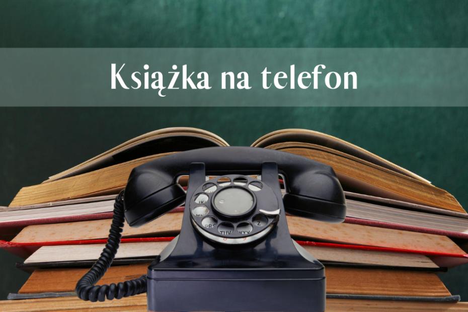 obrazek informujący o usłudze książka na telefon