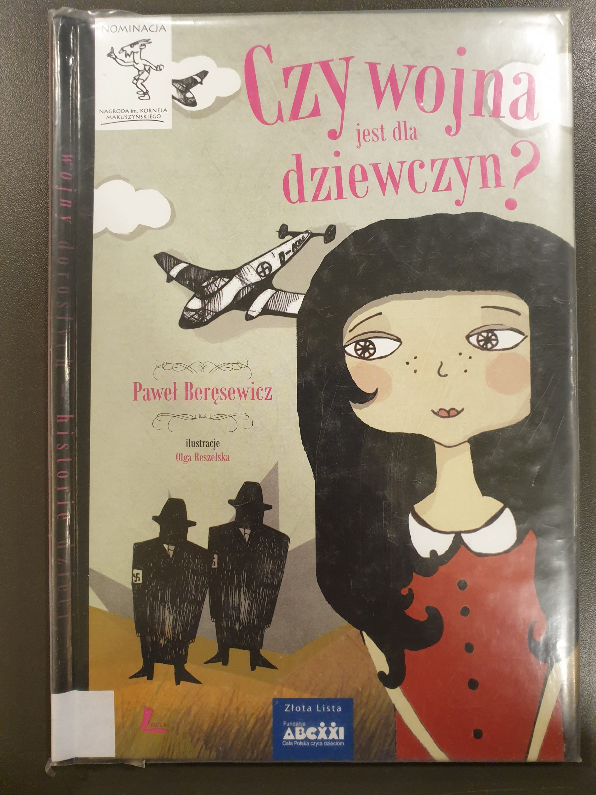 Okładka książki pod tytułem Czy wojna jest dla dziewczyn?