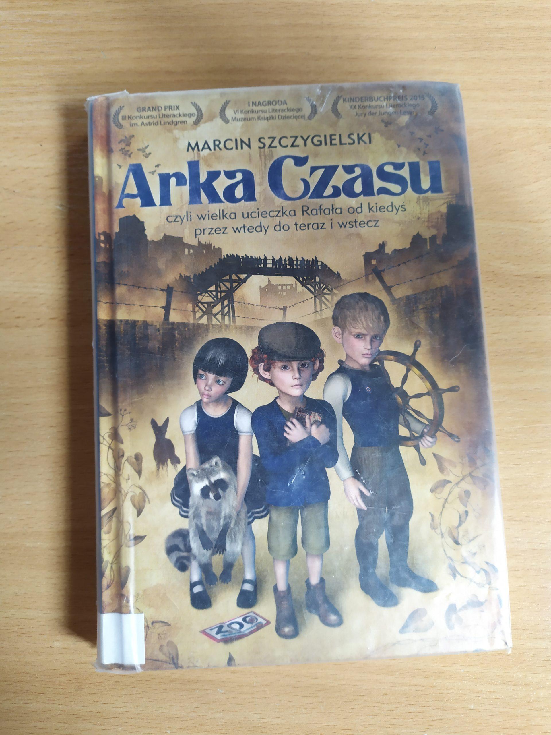 Okładka książki pod tytułem Arka Czasu