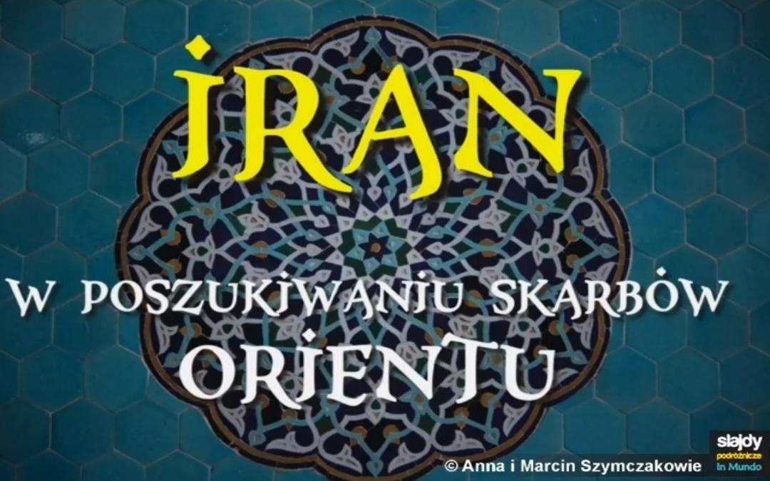 Obrazek wyróżniający. Na orientalnej mozaice napis : Iran - w poszukiwaniu skarbów orientu