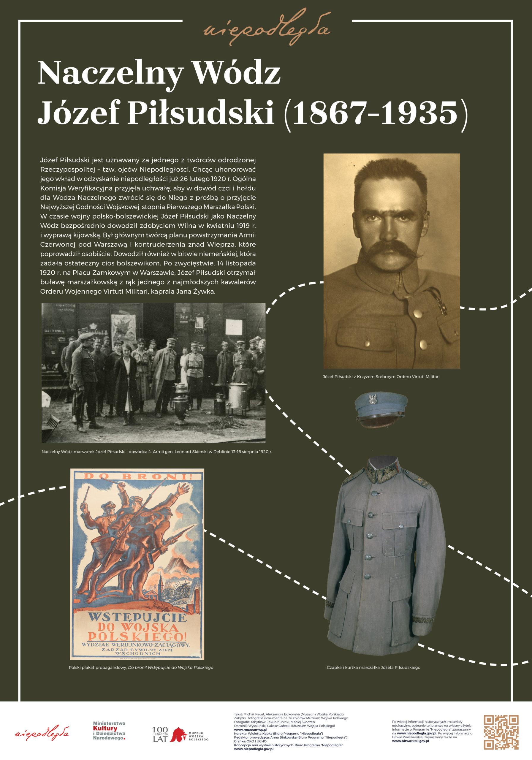 """Plansza z wystawy """"Bitwa Warszawska. Stulecie zwycięstwa"""" pod tytułem Naczelny Wódz Józef Piłsudski (1867-1935)"""