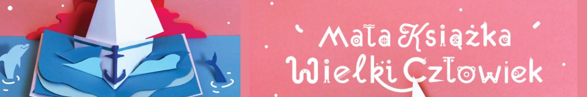 """na różowym tle grafika przedstawiająca książkę z morzem oraz napis """"mała książka wielki człowiek"""""""