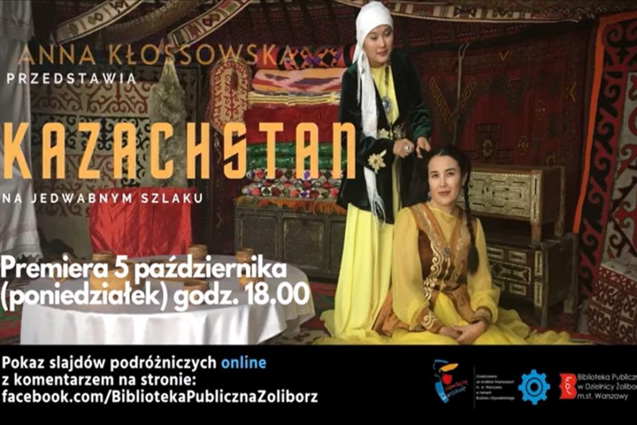 """Reklama wydarzenia online """"Kazachstan - na jedwabnym szlaku"""" w MAL przy Czytelni Pod Sowami"""