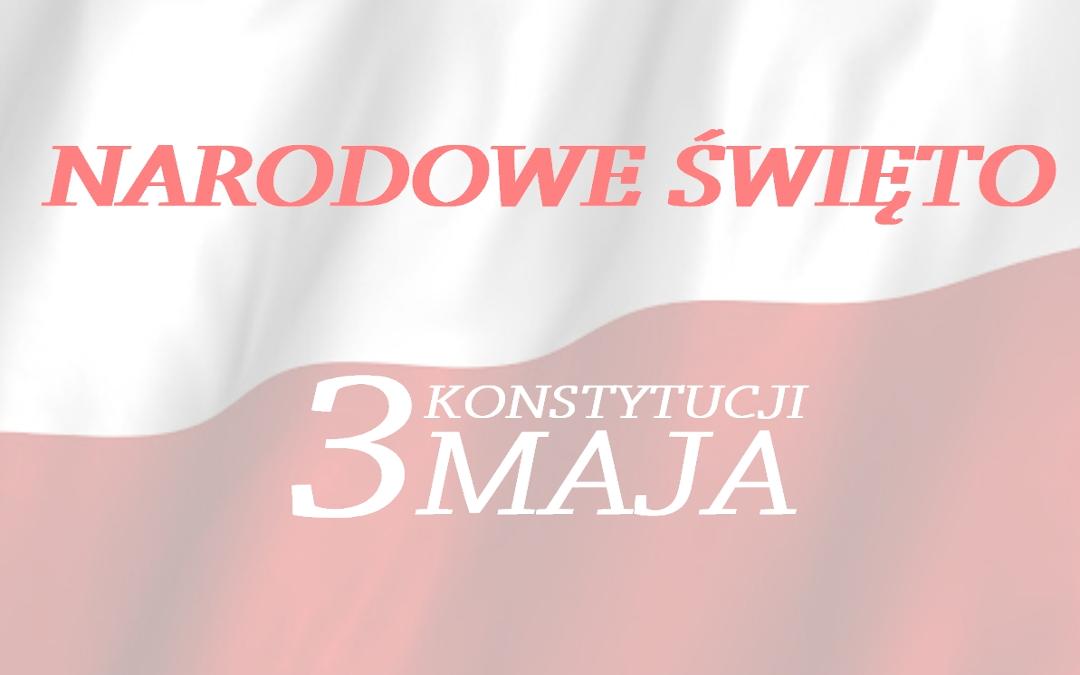 na tle białoczerwonej flagi napis narodowe świeto konstytucji 3 maja