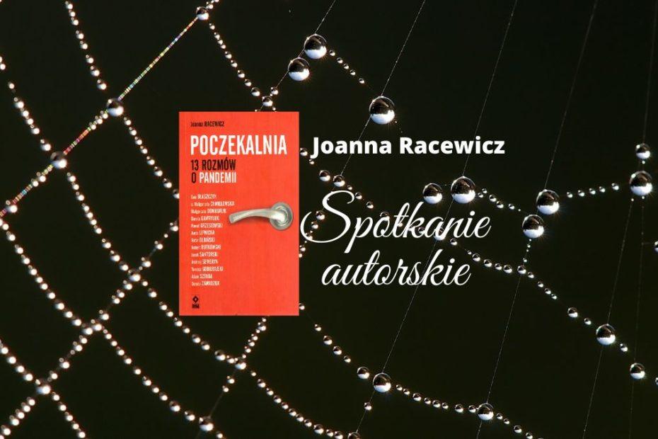grafika wyróżniająca - zapraszająca na spotkanie autorskie z Panią Joanną Racewicz.