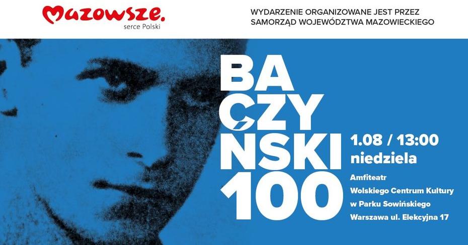 Reklama koncertu Bczyński 100 z okazji stulecia urodzin poety Krzysztofa Kamila Baczyńskiego. Koncert odbywa się 1 sierpnia o godzinie 13 w amfiteatrze w Parku Sowińskiego.