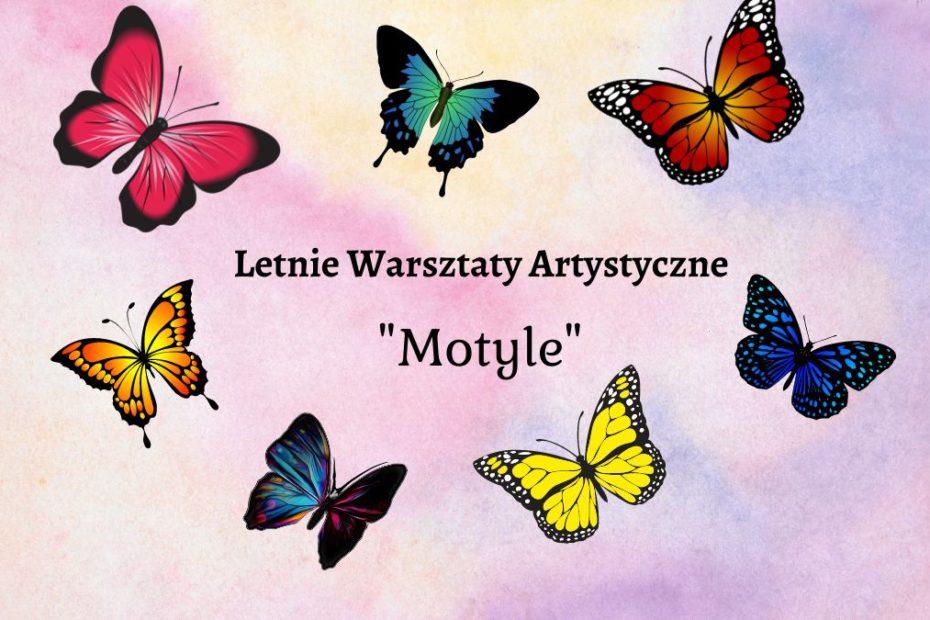 Obrazek wyróżniający przedsawia kolorowe motyle wokół napisu: Letni eWarsztaty Artystyczne. Motyle