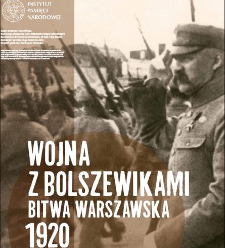 Wojna z bolszewikami. Bitwa warszawska 1920 - plansza reklamująca wystawę przygotowaną przez IPN.