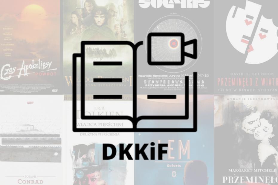 grafika wyróżniająca - na środku obrazka znajduje się logo dyskusyjnego klubu książki i filmu (skrót dkkif), w tle zdjecia okładek i filmów